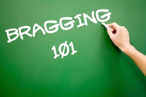bragging-101